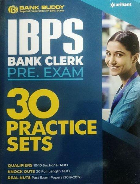 Arihant IBPS Bank Clerk Pre Exam 30 Practice Sets