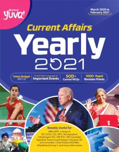 ARIHANT Yuva Current Affairs Yearly 2021 To the Point Coverage of Important Events