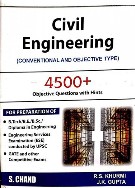Civil Engineering Conventional and Objective type RS Khurmi Jk Gupta