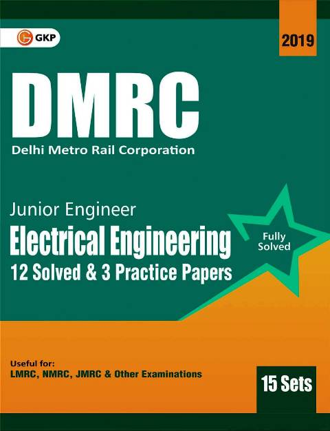 GKP DMRC ELECTRICAL ENGINEERING JE PREVIOUS YEAR SOLVED PAPER
