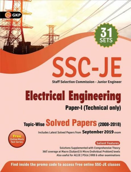 GKP SSC JE Electrical Engineering Paper 1 Topic Wise Solved Papers 2008-2019