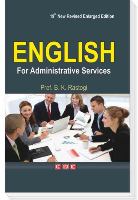 BK RASTOGI ENGLISH FOR ADMINISTRATIVE SERVICES 19th edition
