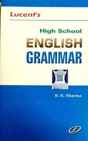 LUCENT HIGH SCHOOL ENGLISH GRAMMAR