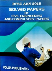 VOLGA RPSC AEN SOLVED PAPERS OF CIVIL ENGINEERING AND COMPULSORY PAPERS