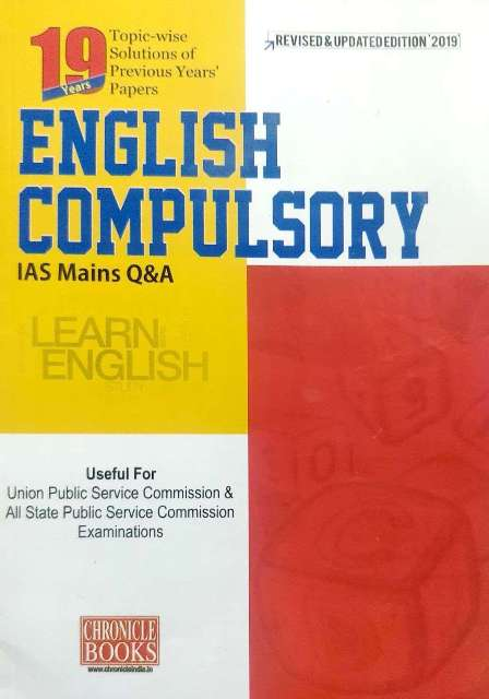 CHRONICLE ENGLISH COMPULSORY IAS MAINS Q&A PAPER II REVISED & UPDATED 2019 EDITION BY N N OJHA