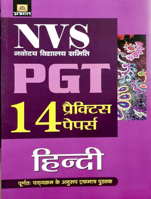 PRABHAT NVS PGT HINDI BY SUMAN MISHRA 14 PRACTICE PAPERS