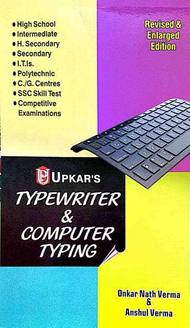 UPKAR TYPEWRITER AND COMPUTER TYPING BY ONKAR NATH VERMA ANSHUL VERMA