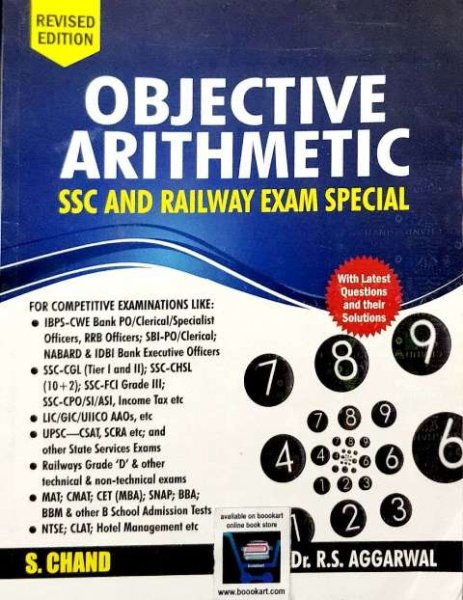 S.CHAND OBJECTIVE ARITHMETIC SSC AND RAILWAY EXAM SPECIAL BY Dr. R.S. AGGARWAL