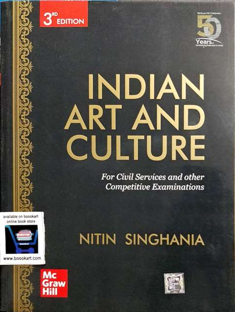 Mc Graw Hill Education INDIAN ART AND CULTURE BY NITIN SINGHANIYA 3rd edition