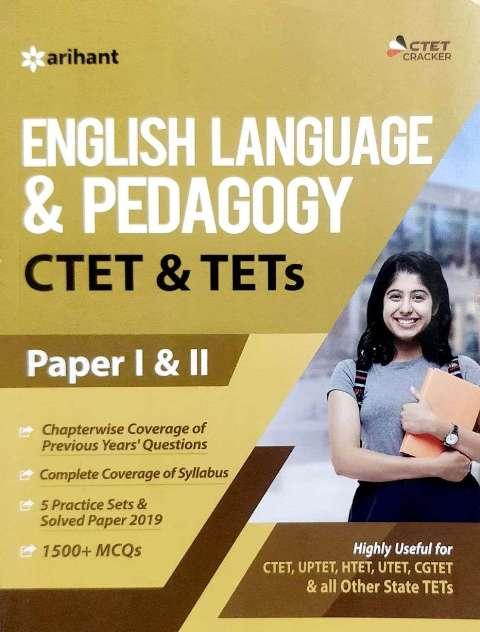 ARIHANT CTET ENGLISH LANGUAGE & PEDAGOGY CTET & TETS PAPER I & 2