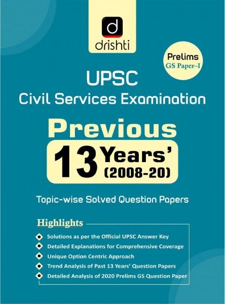 Drishti Upsc Civil Services Examination Previous Years