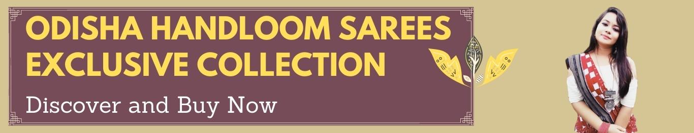 Odisha Handloom Sarees Exclusive