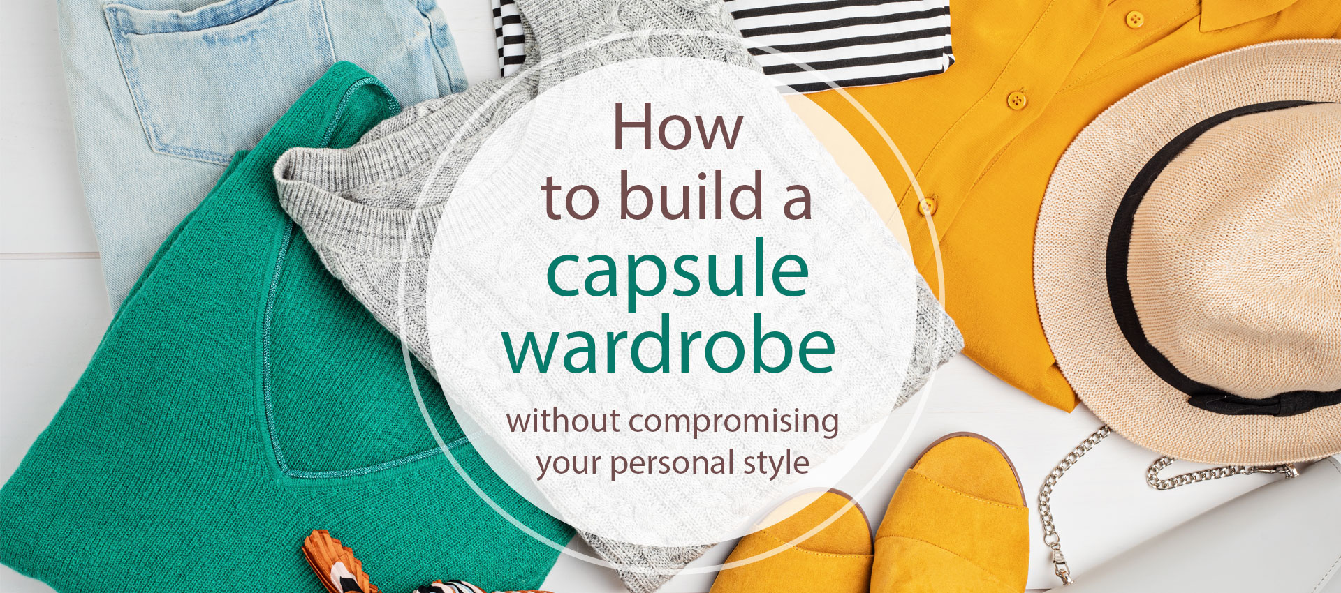 How to build a capsule wardrobe without compromising your personal style
